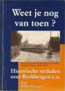 Beekbergen: WEET JE NOG VAN TOEN? In goede staat!