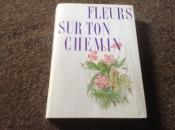 Prachtige franse boek van bloemsoorten;Fleurs sur ton chemin
